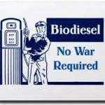 Biodiesel: No War Required
